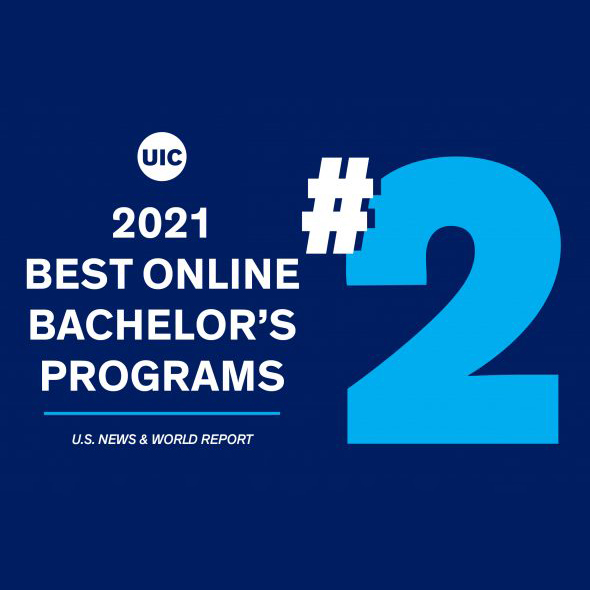 UIC was ranked No. 2 in the country in the 2021 U.S. News & World Report Best Online Bachelor's Programs rankings