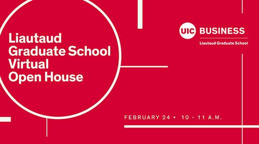 UIC Business Liautaud Graduate School Virtual Open House