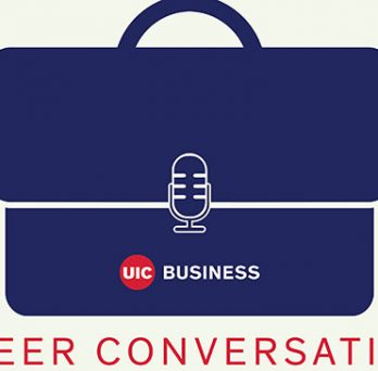 UIC Business Career Conversations podcast